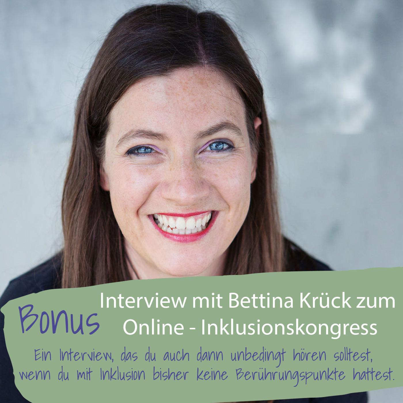 Bonusfolge006: Interview zum Online-Inklusionskongress mit Bettina Krück