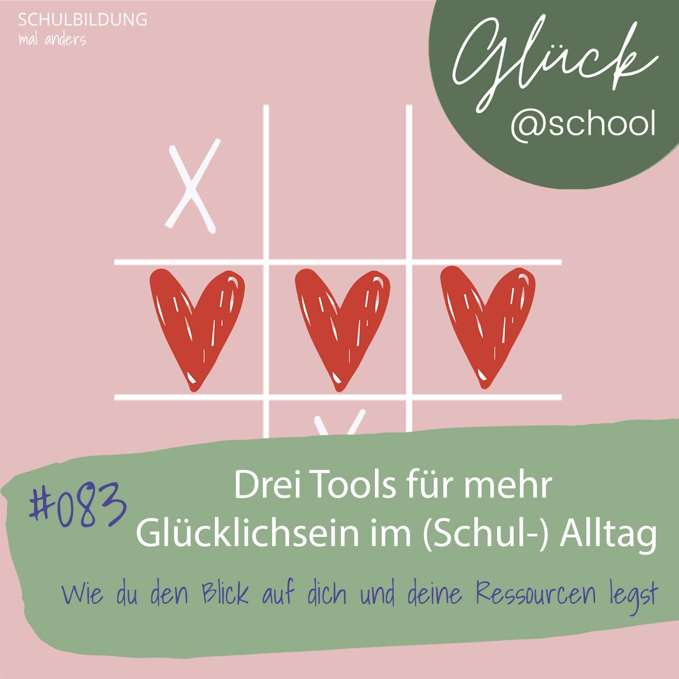 Glück @school mit Mia: Drei Tools für mehr Glücklichsein im (Schul-) Alltag
